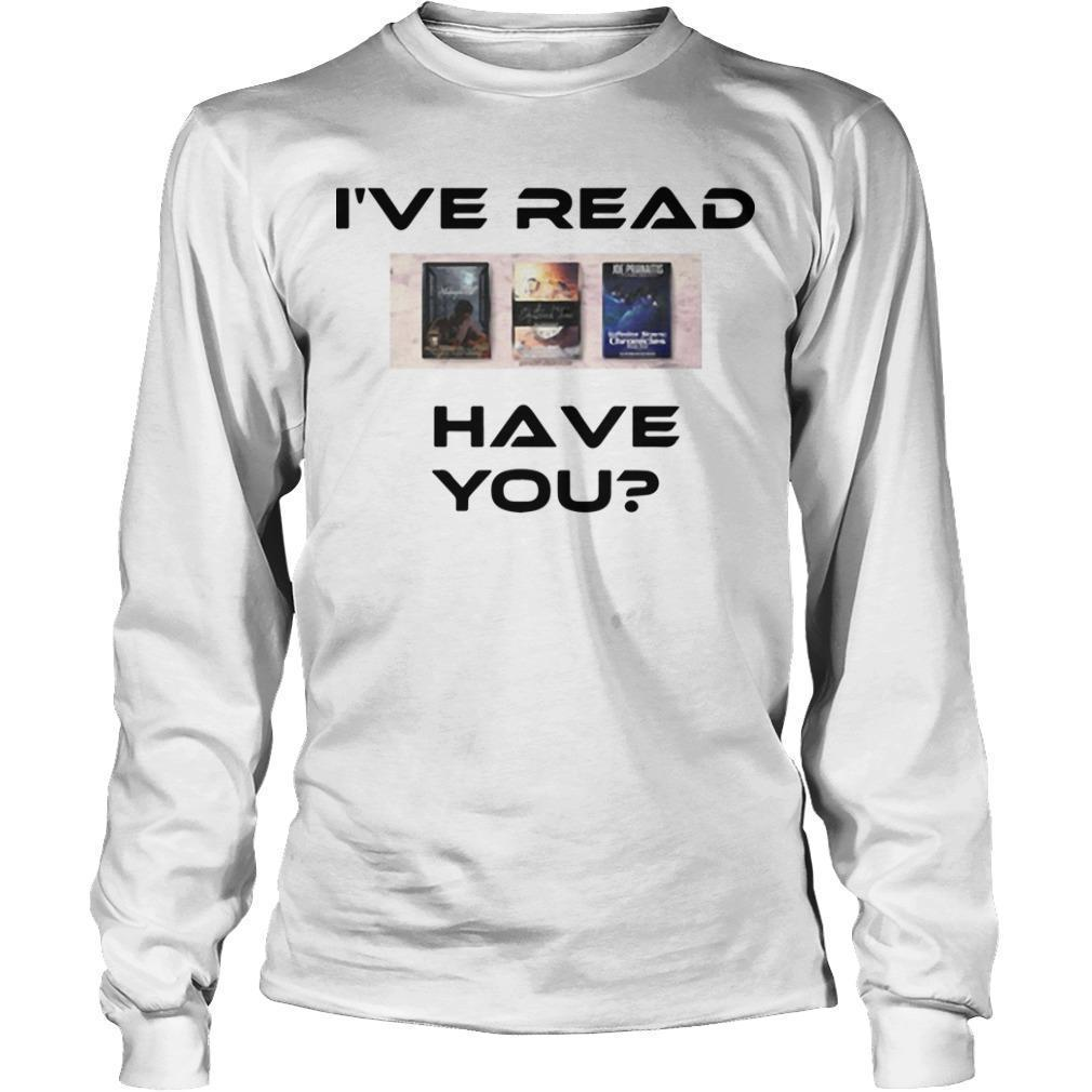 I've Read Have You Longsleeve