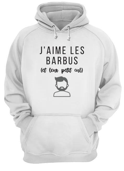J'aime Les Barbus Et Leur Petit Cul Hoodie