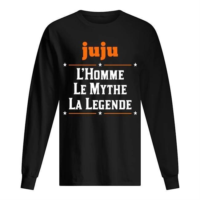 Juju L'homme Le Mythe La Legende Longsleeve