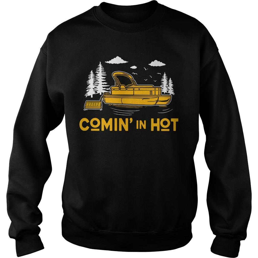 Lake Pontoon Boat Comin' In Hot Sweater