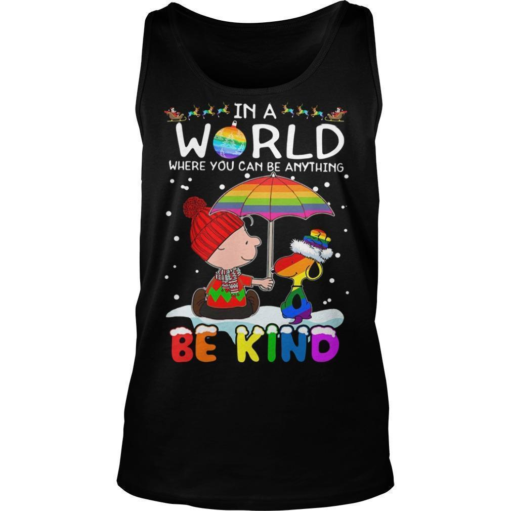 Lgbt Christmas Snoopy And Charlie In A World Where You Can Be Anything Be Kind Tank Top