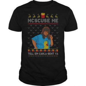 Libbie Higgins Mcscuse Me Tell Em Carla Sent Ya Shirt