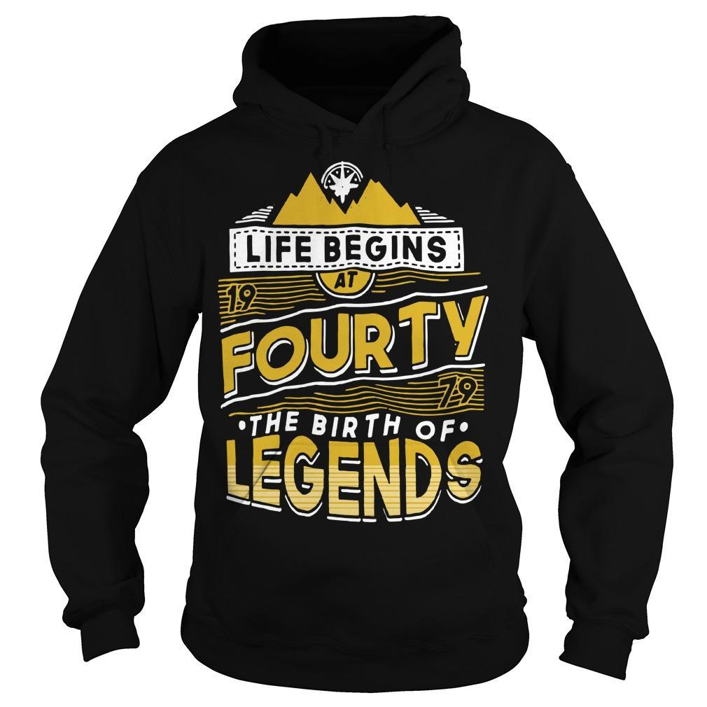 Life Begins At Fourty The Birth Of Legends Hoodie