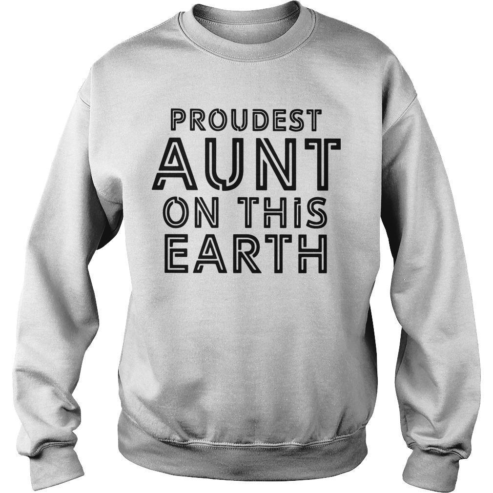 Proudest Aunt On The Earth Sweater