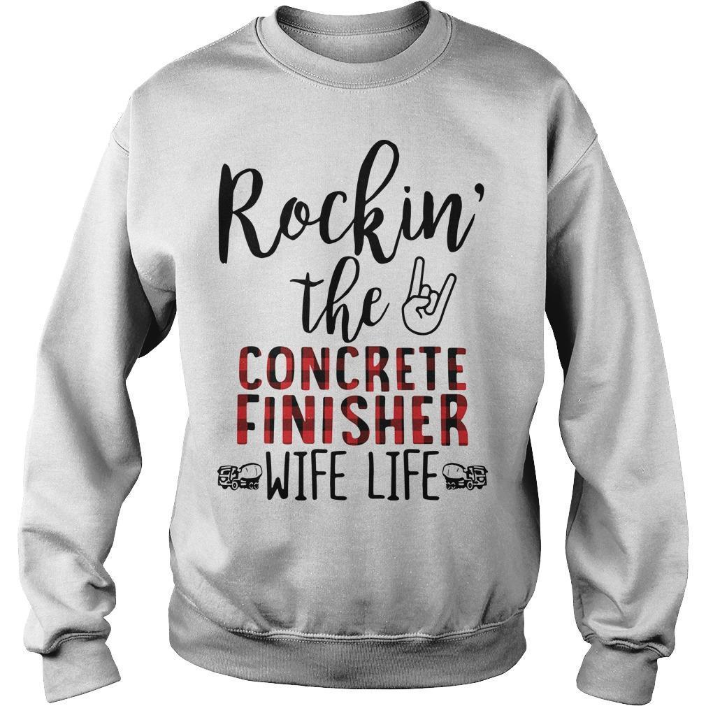 Rockin' The Concrete Finisher Wife Life Sweater