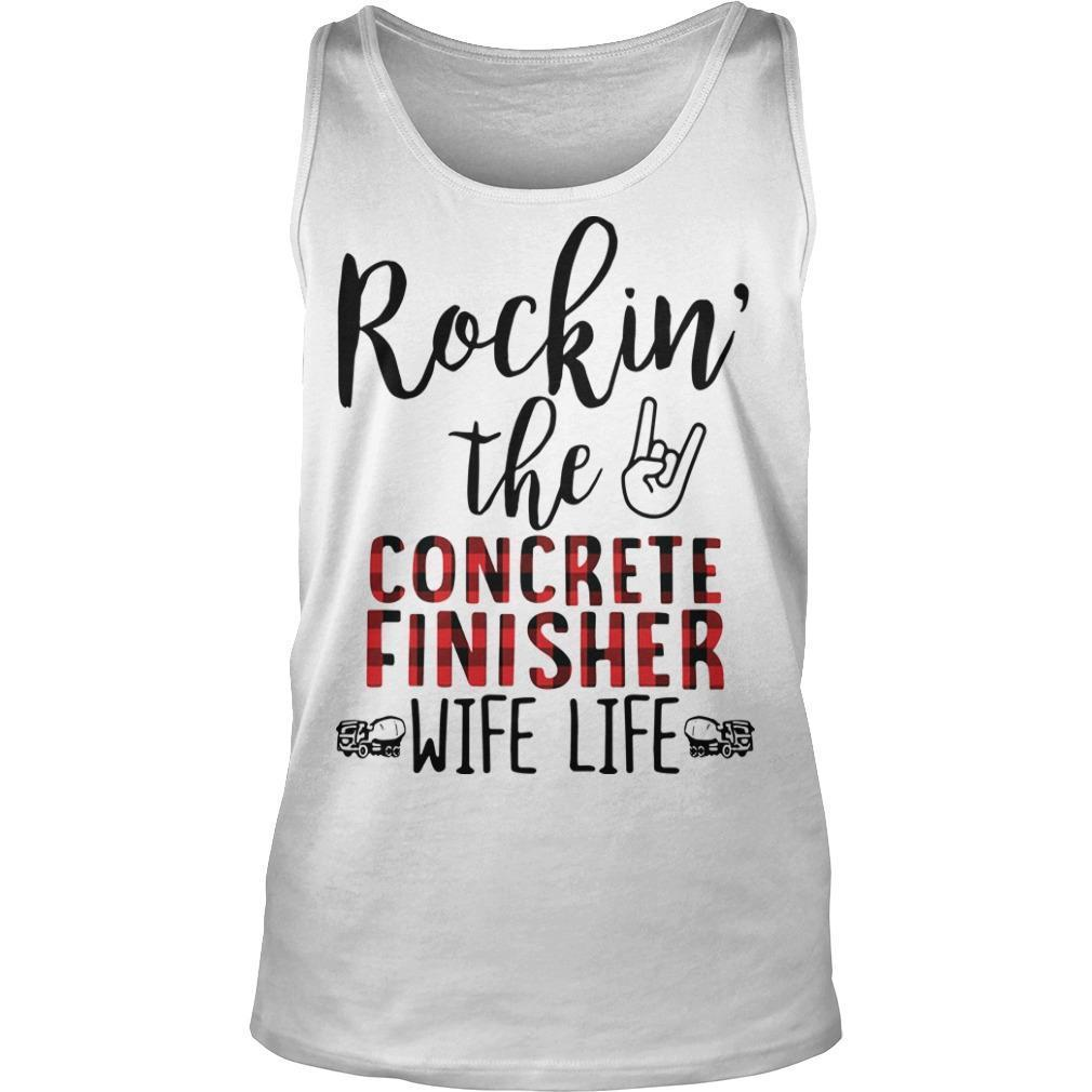 Rockin' The Concrete Finisher Wife Life Tank Top