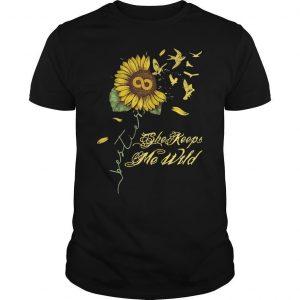 Sunflower She Keeps Me Wild Shirt
