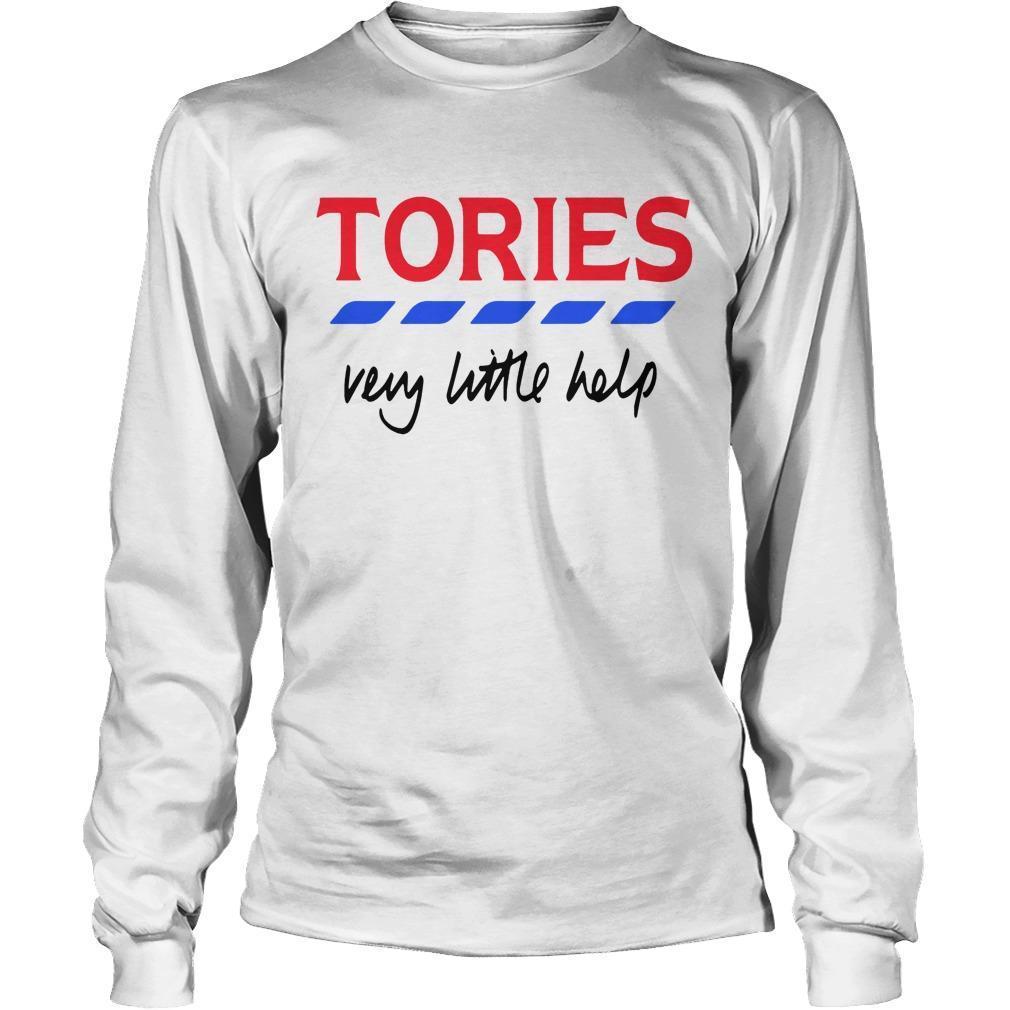 Tories Very Little Help T Longsleeve