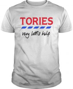 Tories Very Little Help T Shirt
