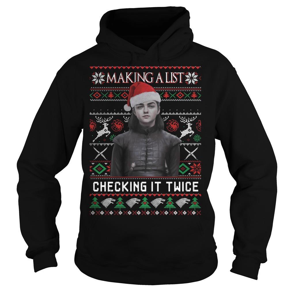 Ugly Christmas Arya Stark Making A List Checking It Twice Hoodie