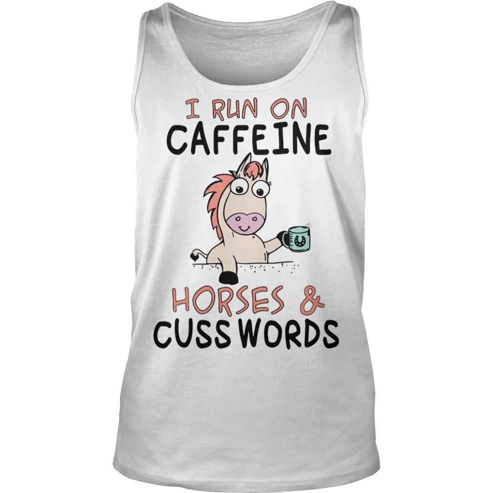 Unicorn I Run On Caffeine Horses And Cuss Words Tank Top