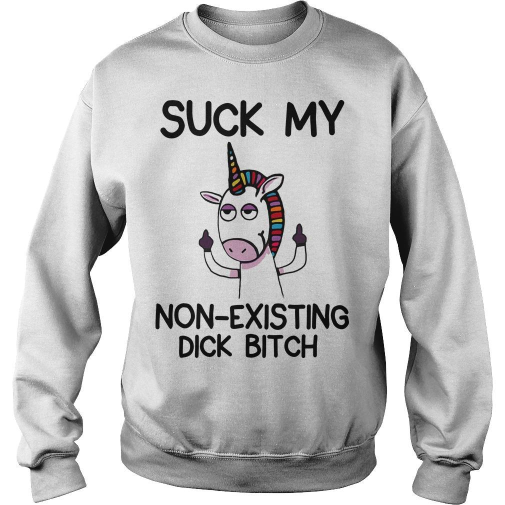 Unicorn Suck My Non Existing Dick Bitch Sweater