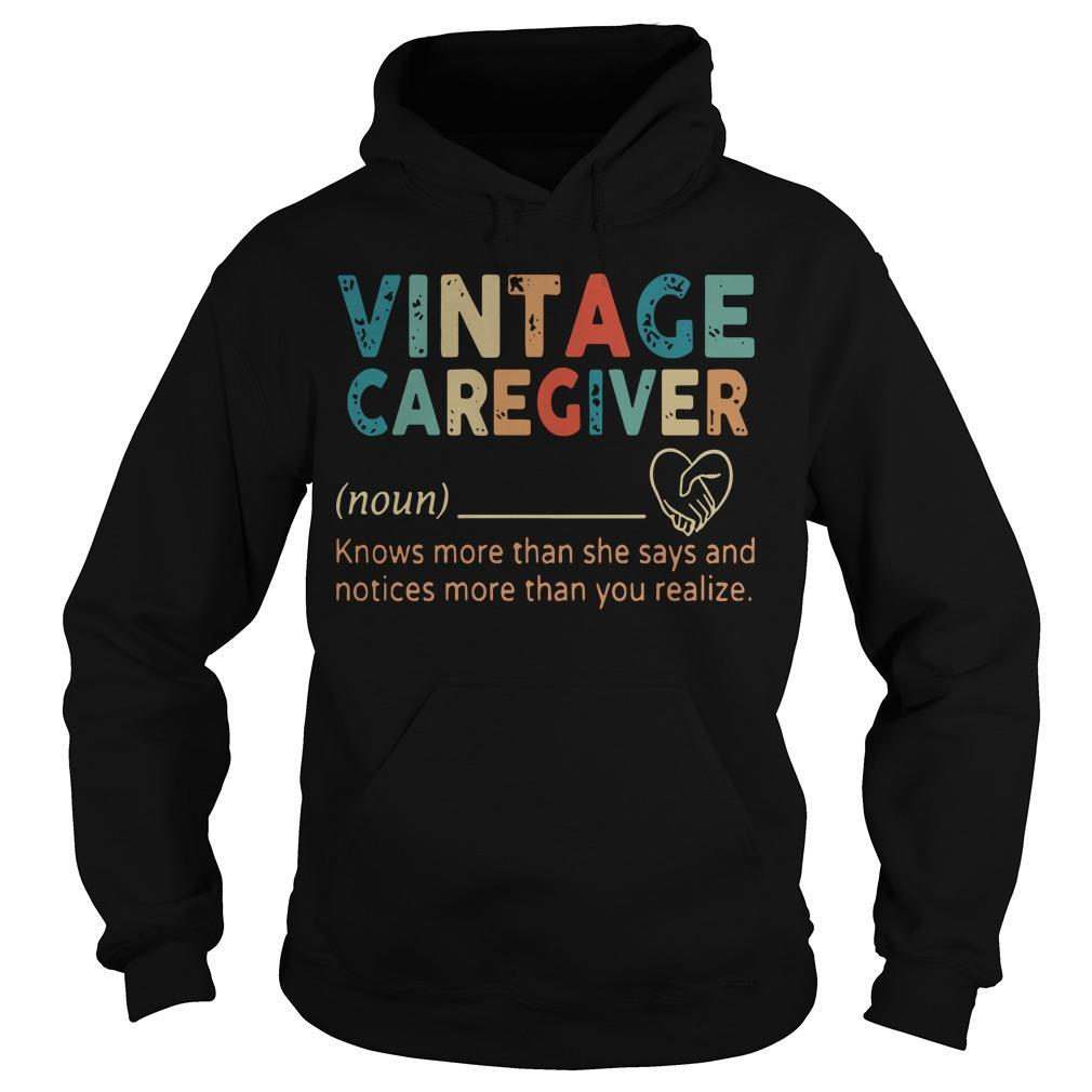 Vintage Caregiver Knows More Than She Says And Notices More Hoodie
