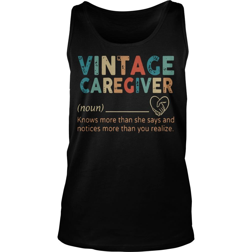 Vintage Caregiver Knows More Than She Says And Notices More Tank Top