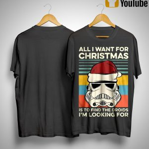 Vintage Santa Stormtrooper All I Want For Christmas Is To Find The Droids Shirt