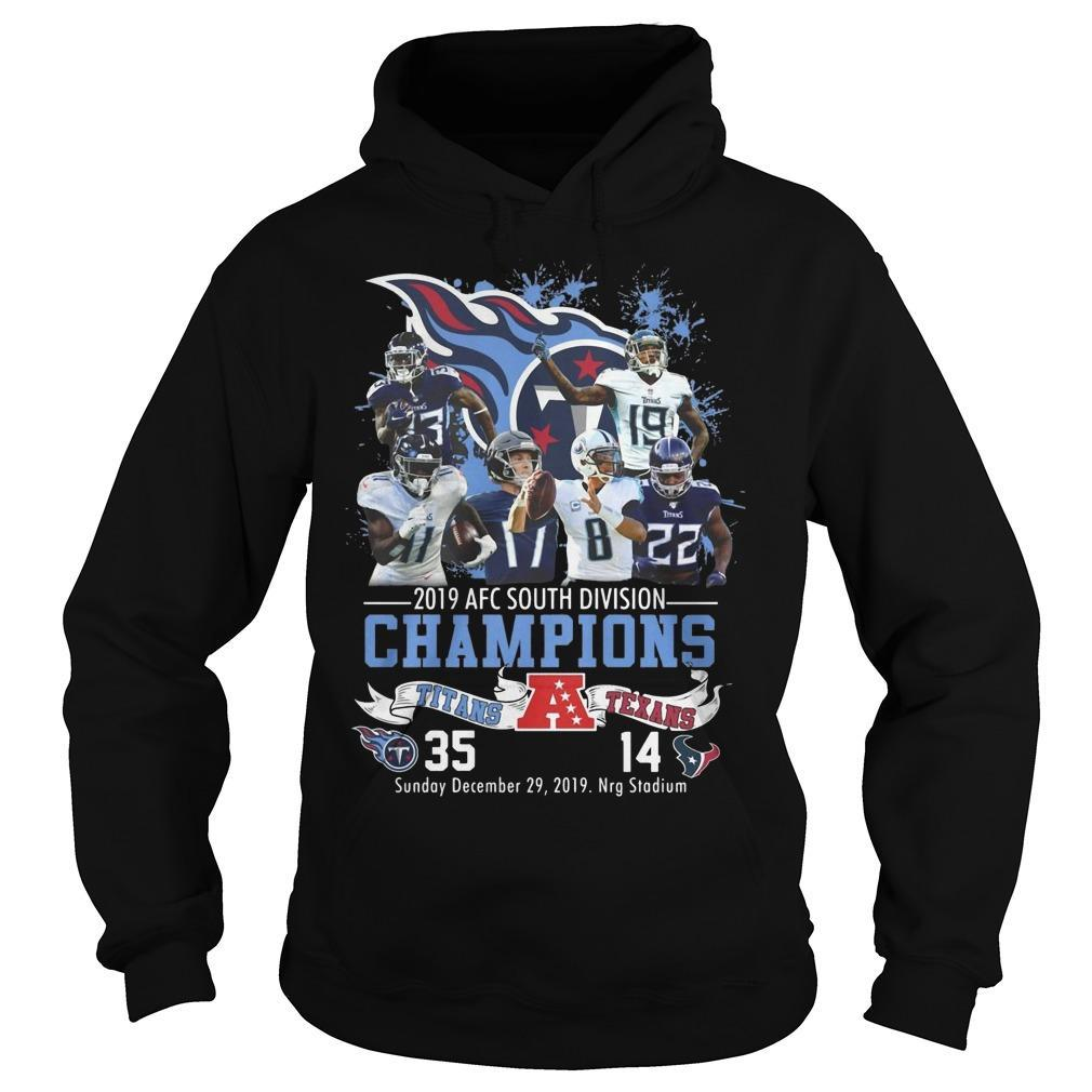 2019 Afc South Division Champions Titans 35 Texans 14 Hoodie