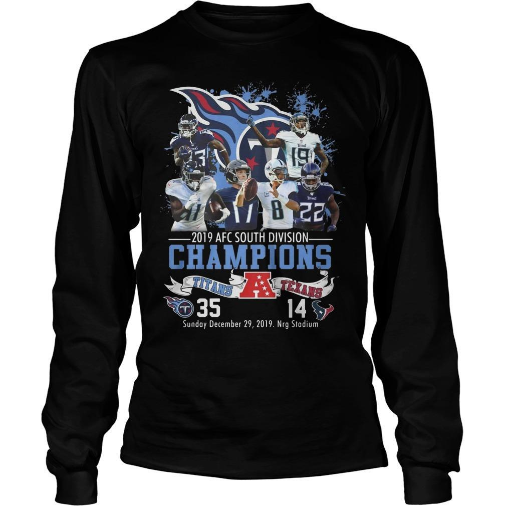 2019 Afc South Division Champions Titans 35 Texans 14 Longsleeve