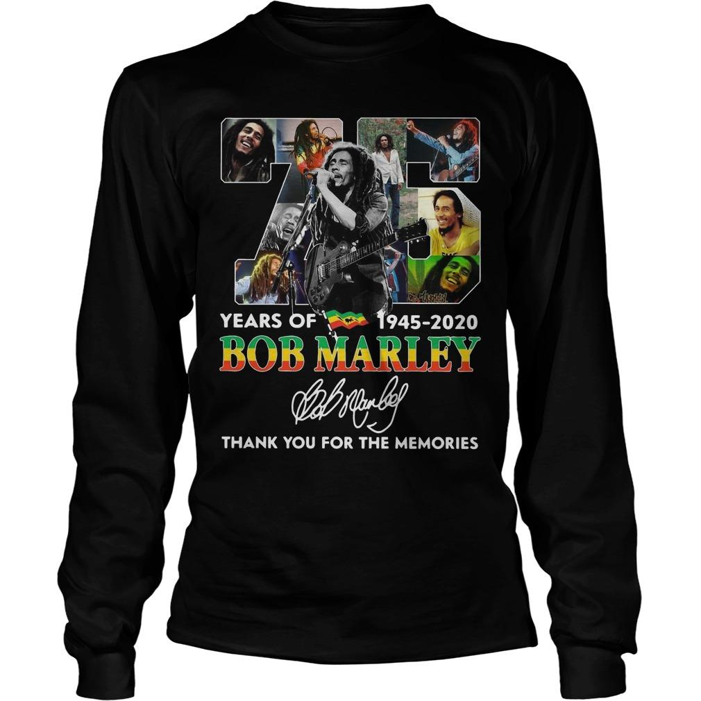 75 Years Of Bob Marley 1945 2020 Thank You For The Memories Longsleeve