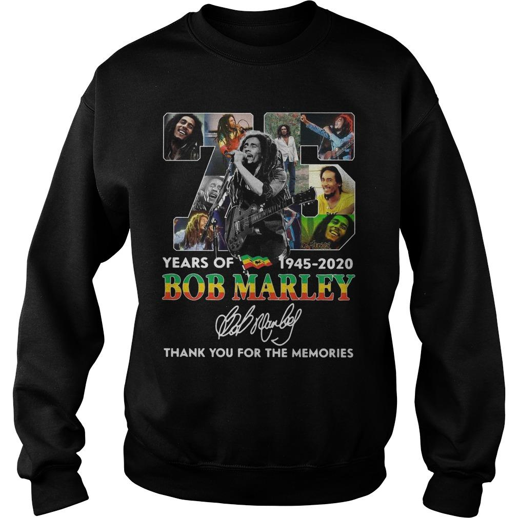 75 Years Of Bob Marley 1945 2020 Thank You For The Memories Sweater