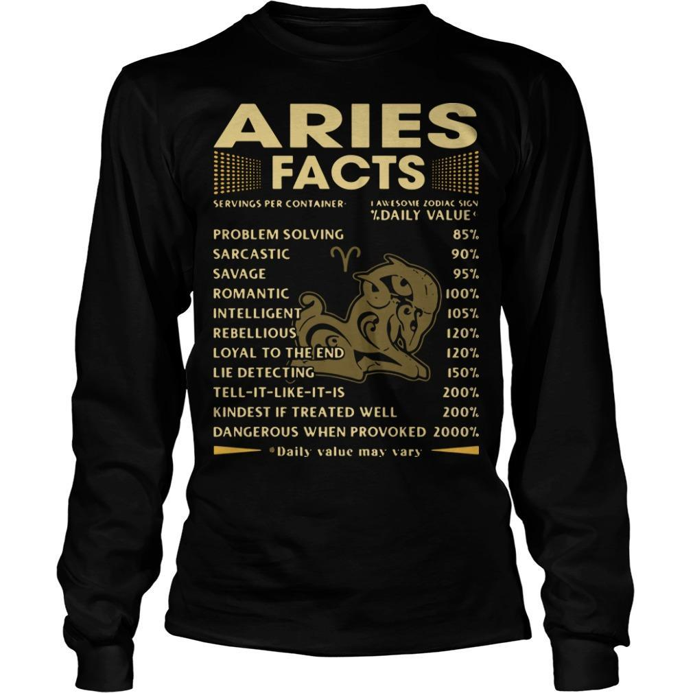 Aries Facts Problem Solving 85 Sarcastic 90 Savage 95 Longsleeve
