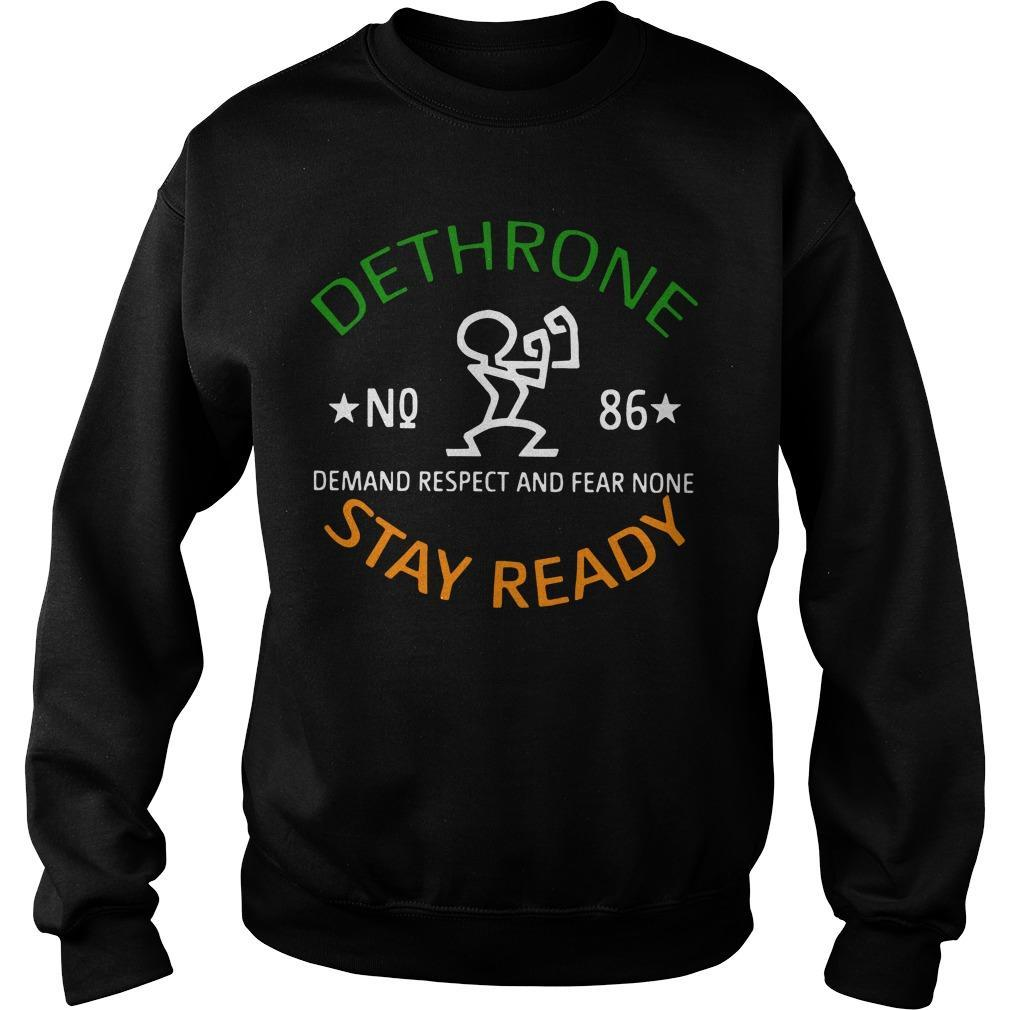 Dethrone No 86 Demand Respect And Fear None Stay Ready Sweater