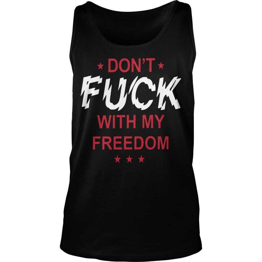 Don't Fuck With My Freedom Miley Cyrus T Tank Top