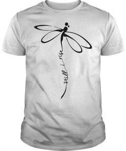 Dragonfly Still I Rise Shirt