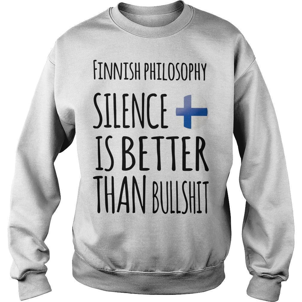 Finnish Philosophy Silence Is Better Than Bullshit Sweater