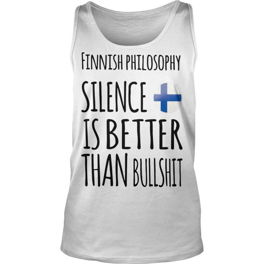 Finnish Philosophy Silence Is Better Than Bullshit Tank Top