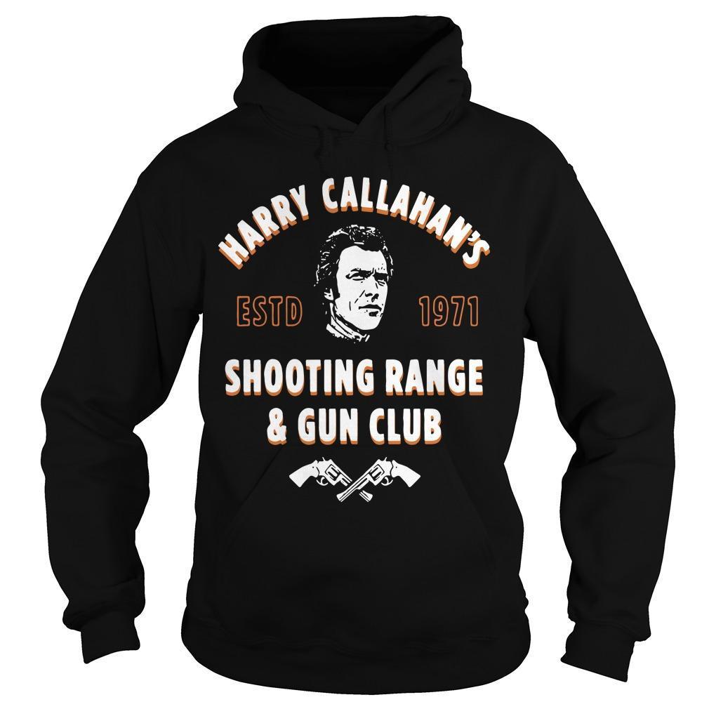 Harry Callahan's Estd 1971 Shooting Range And Gun Club Hoodie