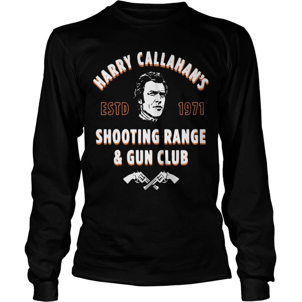 Harry Callahan's Estd 1971 Shooting Range And Gun Club Longsleeve