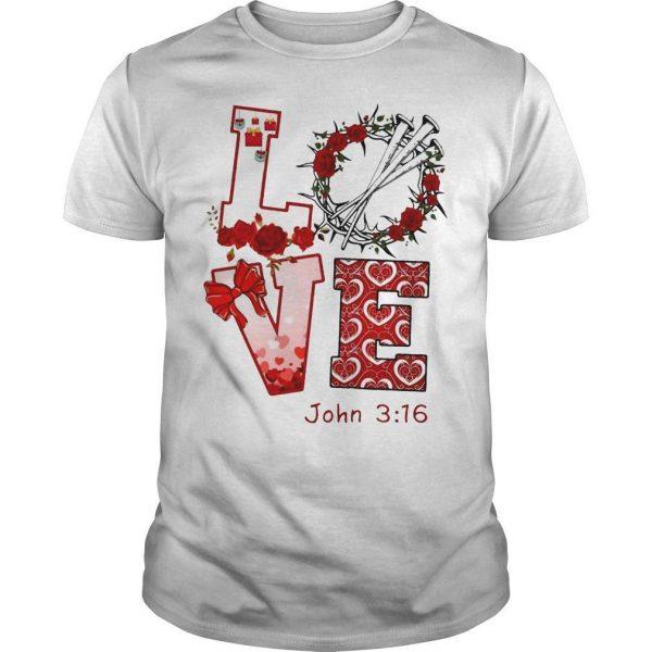 Love John 3 16 Shirt