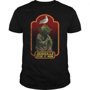 Master Yoda Seagulls Stop It Now Shirt