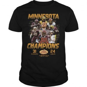 Minnesota Champions 31 Minnesota 24 Auburn Shirt