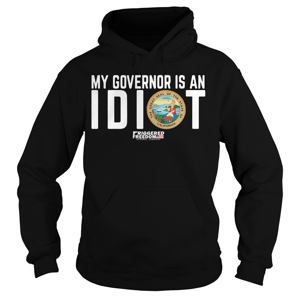 My Governor Is An Idiot The Great Seal Of The State Of California Hoodie