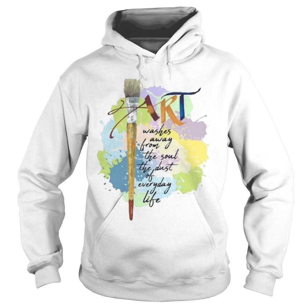 Paint Art Washed Away From The Soul The Dust Of Everyday Life Hoodie