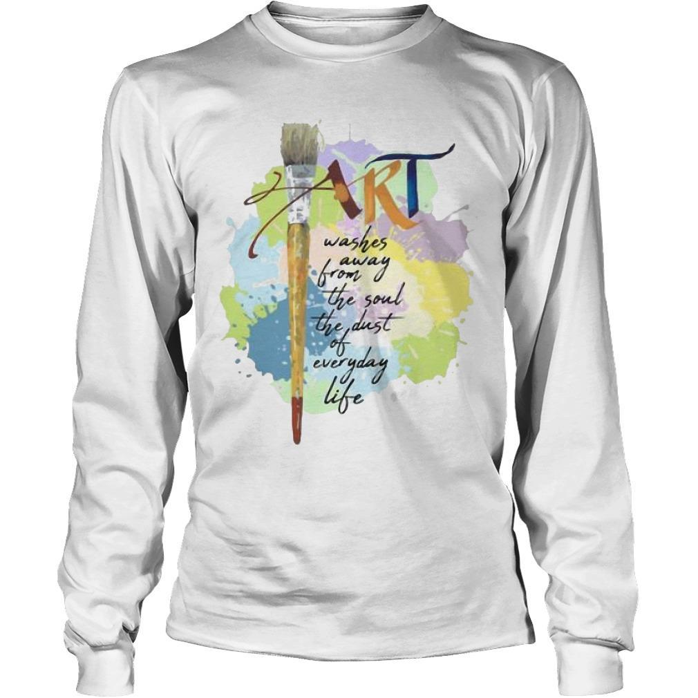 Paint Art Washed Away From The Soul The Dust Of Everyday Life Longsleeve