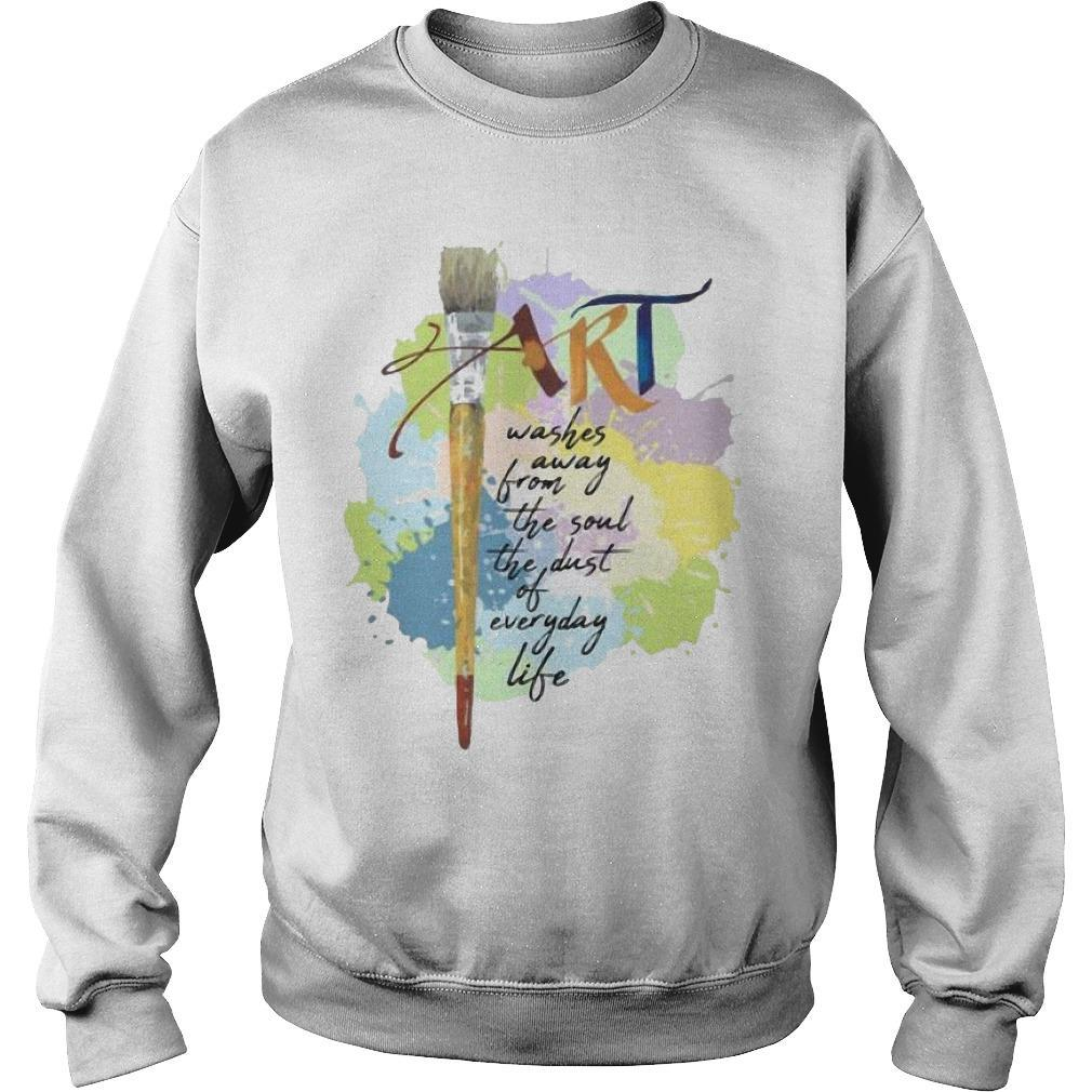 Paint Art Washed Away From The Soul The Dust Of Everyday Life Sweater