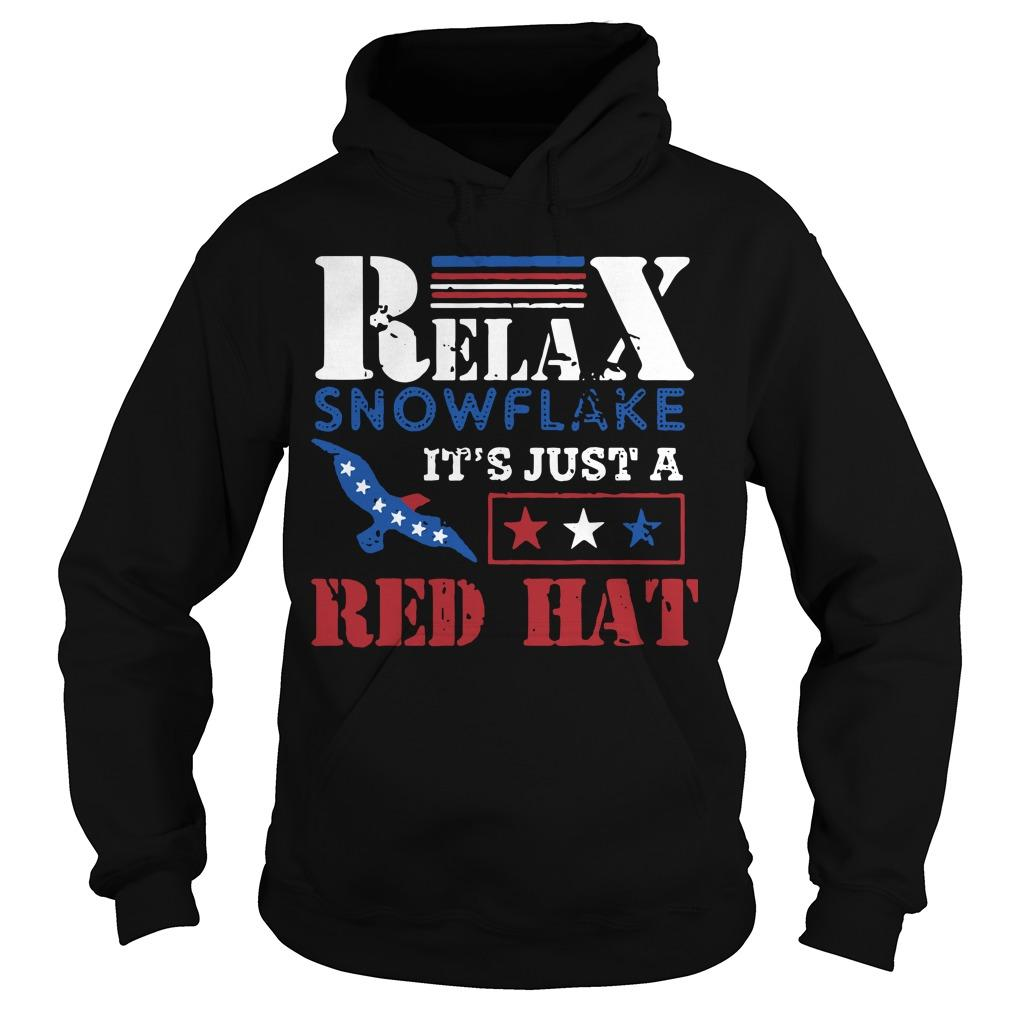 Relax Snowflake It's Just A Red Hat Trump 2020 Hoodie