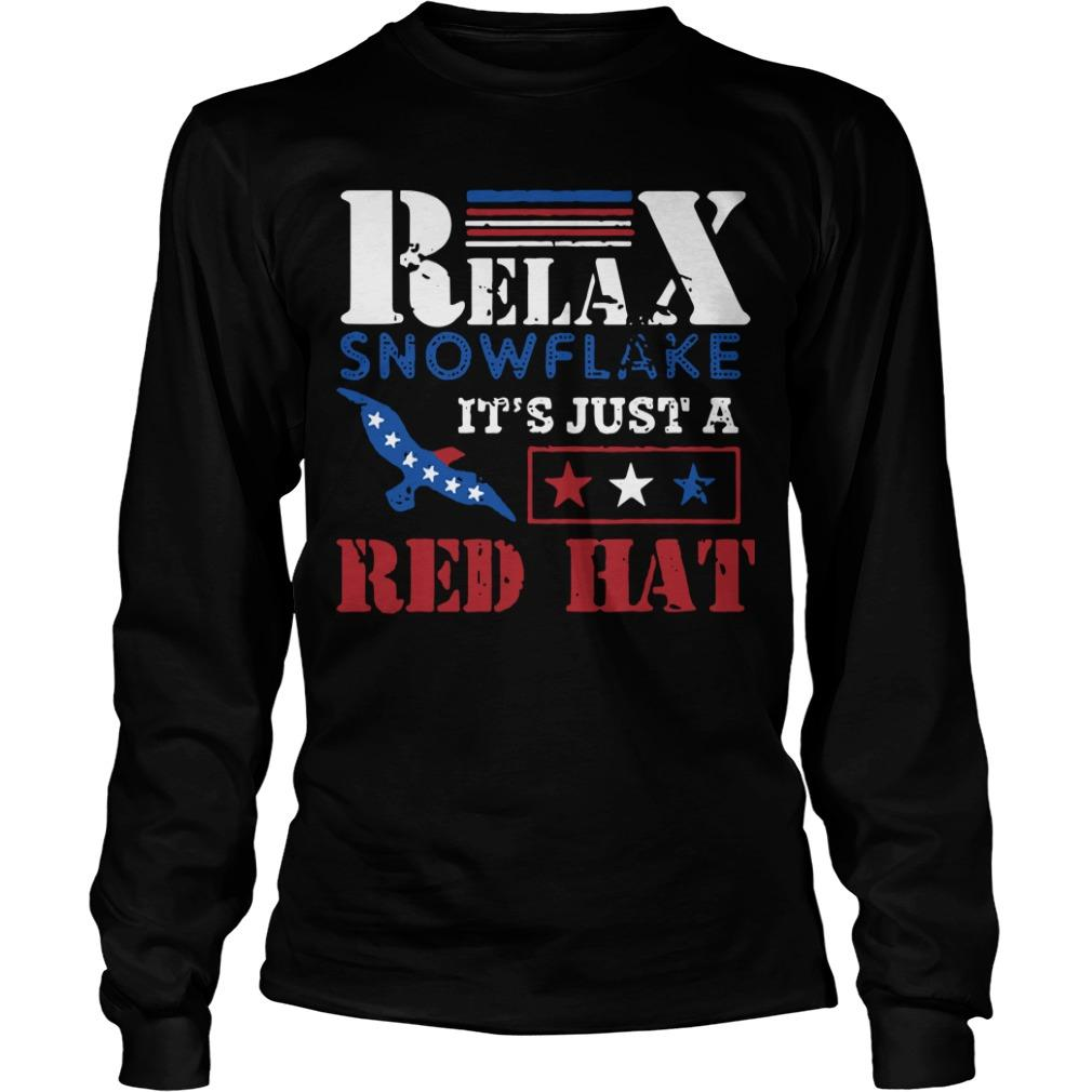 Relax Snowflake It's Just A Red Hat Trump 2020 Longsleeve