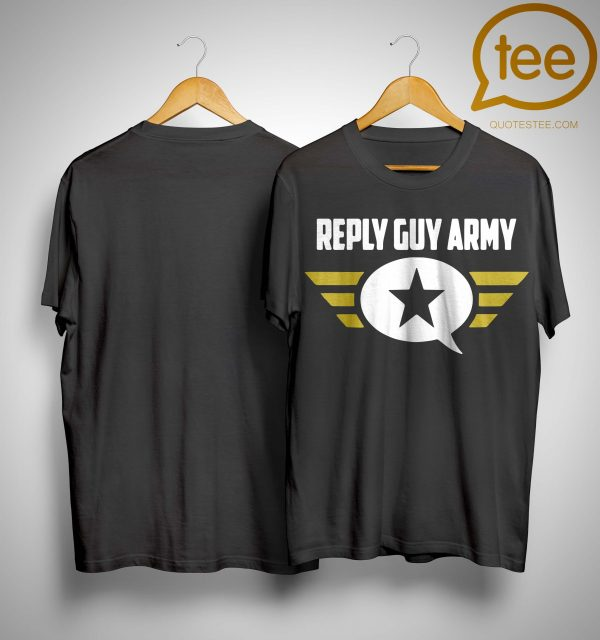 Reply Guy Army Shirt