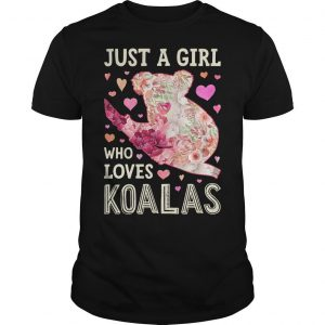 Save Australia Just A Girl Who Loves Koalas Shirt