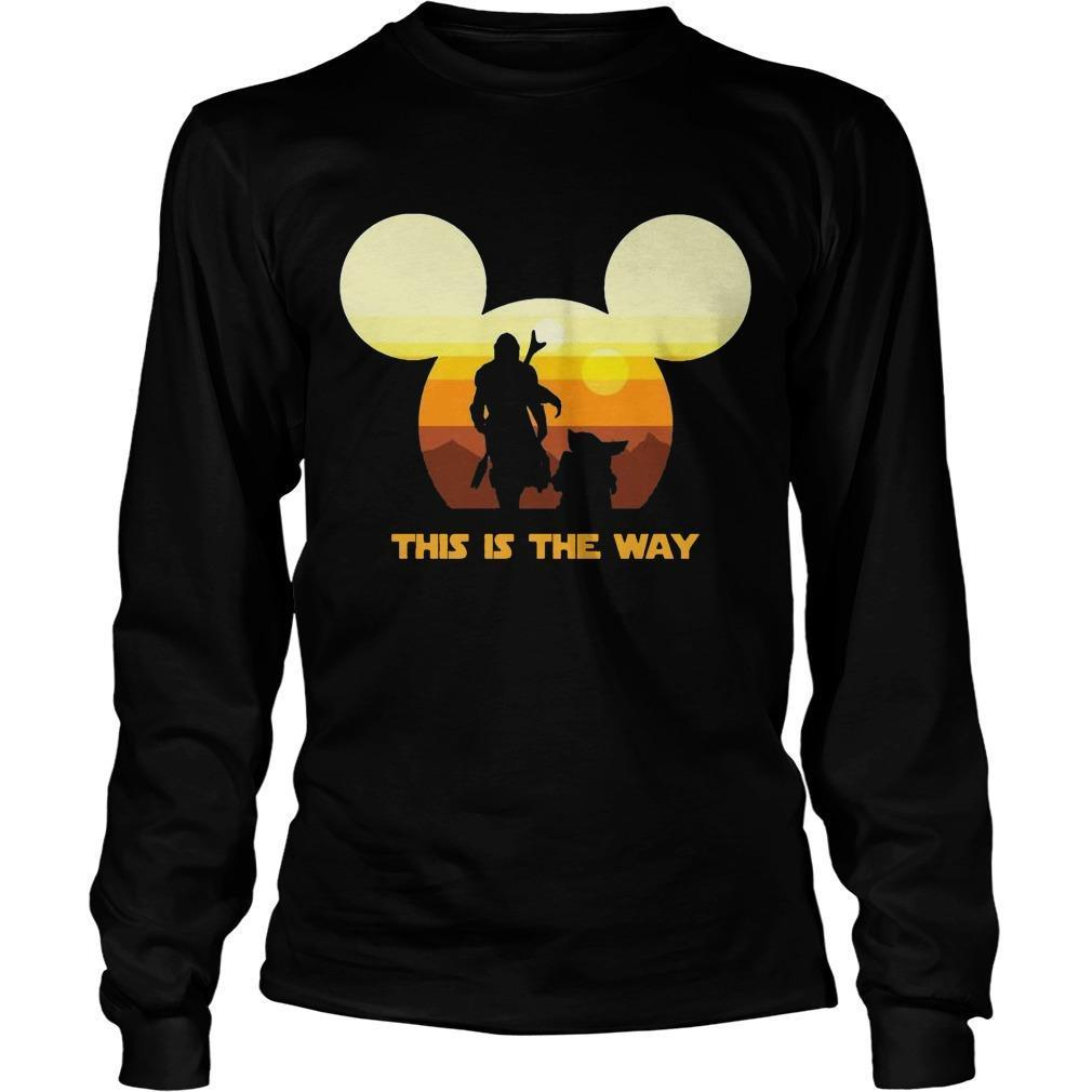 Sun Head Mickey Boba Fett And Baby Yoda This Is The Way Longsleeve