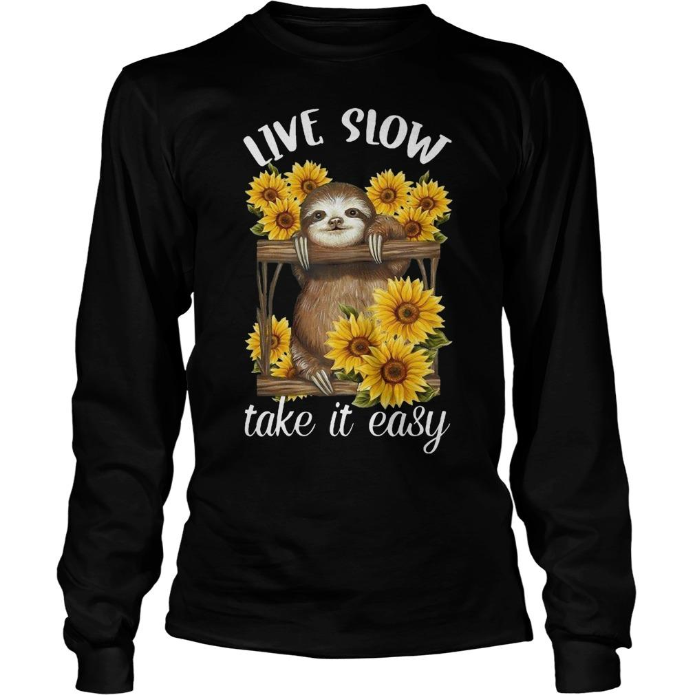 Sunflower Sloth Live Slow Take It Easy Longsleeve