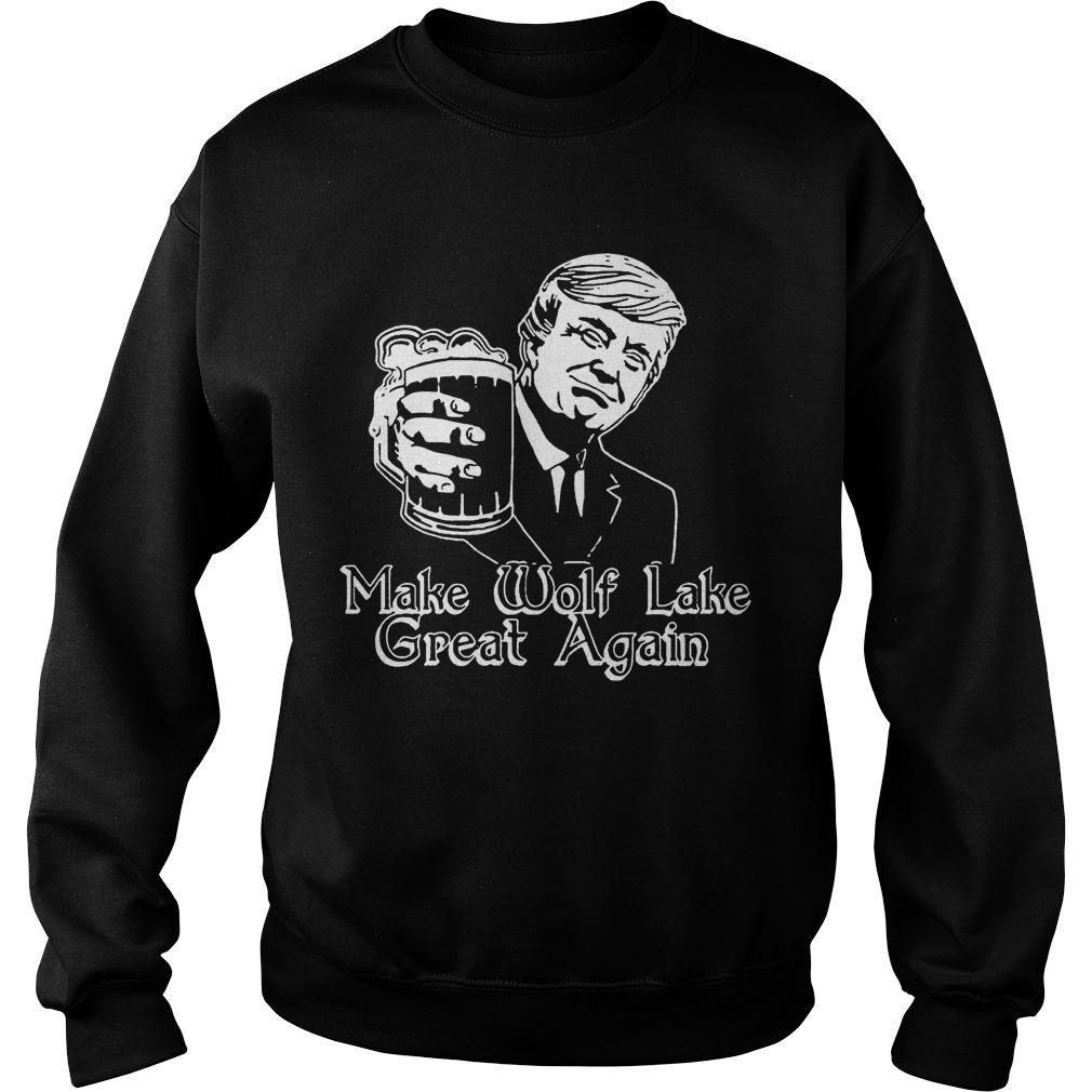 Trump Make Wolf Lake Great Again Sweater