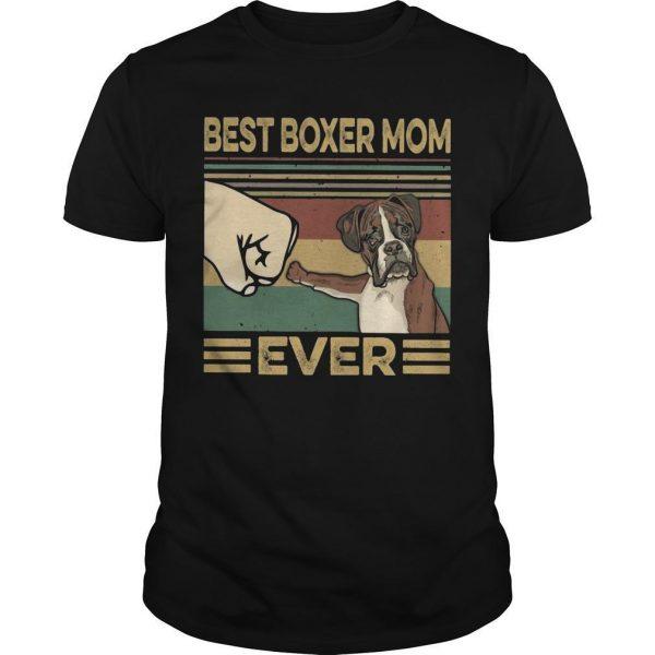 Vintage Best Boxer Mom Ever Shirt