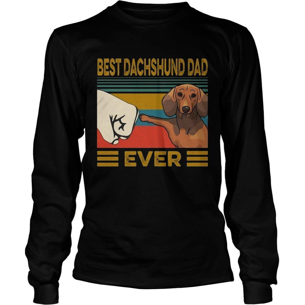 Vintage Best Dachshund Dad Ever Longsleeve