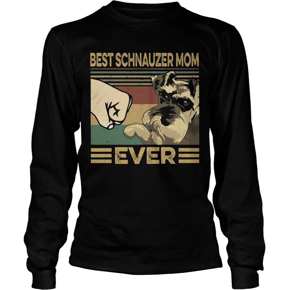 Vintage Best Schnauzer Mom Ever Longsleeve