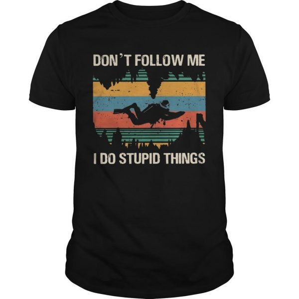 Vintage Bigfoot Cave Diving Don't Follow Me I Do Stupid Things Shirt