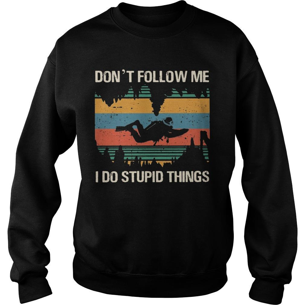 Vintage Bigfoot Cave Diving Don't Follow Me I Do Stupid Things Sweater